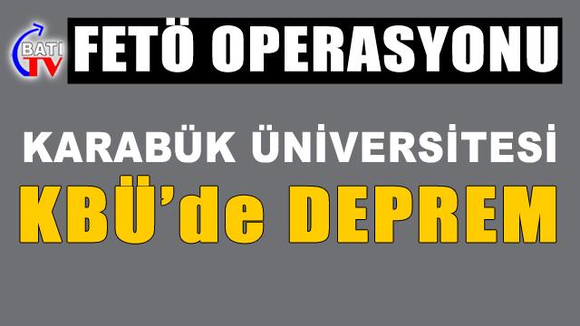 Karabük Üniversitesi'nde tutuklanma