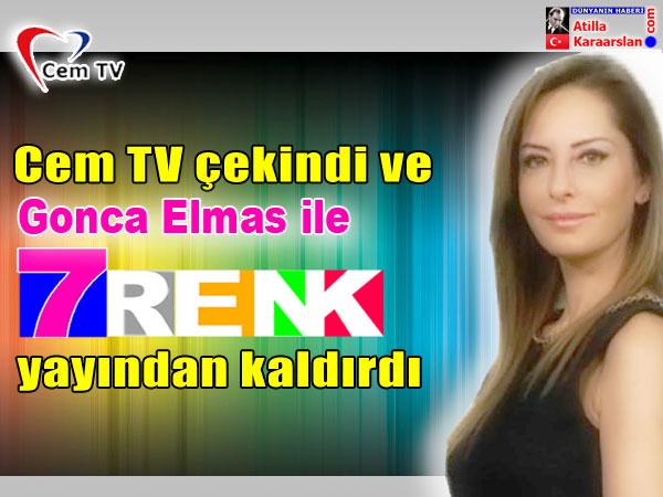 """""""Gonca Elmas ile 7 Renk"""" programı yayından kaldırıldı"""