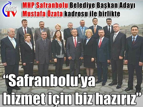 """MHP; """"Safranbolu'ya hizmet için hazırız"""""""