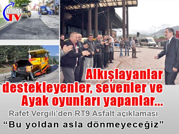 Rafet Vergili RT9 Asfalt için açıklama yaptı