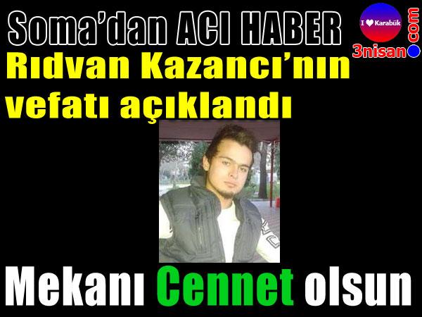 Rıdvan Kazancı'yı kaybettik