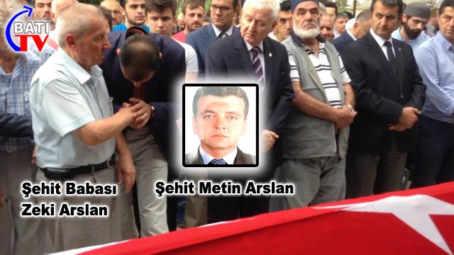 Şehit Metin Arslan son yolculuğa uğurlandı