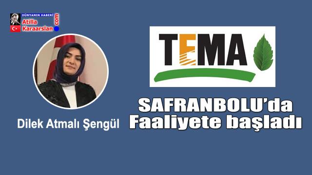 TEMA Karabük Safranbolu'da faaliyetlerine başladı