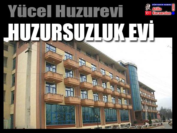 """Karabük'te Huzurevi """"huzursuzluk"""" evi oldu"""